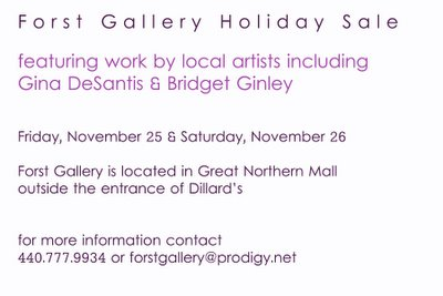 Holiday Sale: Forst Gallery, Great Northern Mall - Nov. 25-26